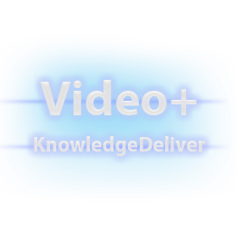KnowledgeDeliver Video+操作説明